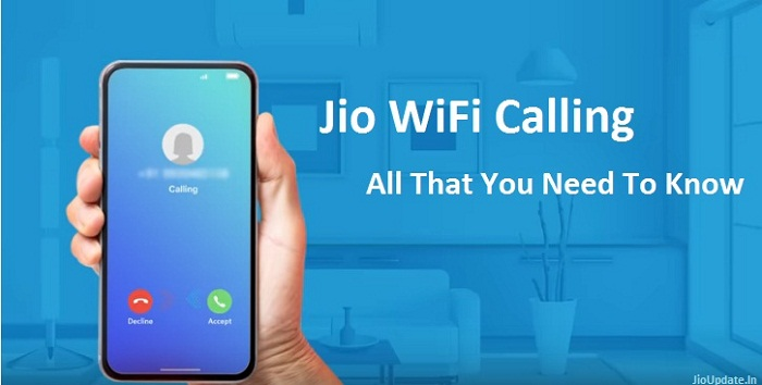 Jio WiFi Calling - Make Calls Without Additional Charges - JioUpdate